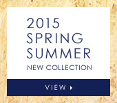 2015 SPRING SUMMER NEW COLLECTION VIEW
